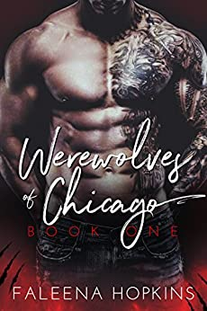 Werewolves of Chicago: The Beast (Chicago Wolf Shifters Book 1) by [Hopkins, Faleena]