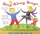 Sing-Along Songs: Three Books and Tape Set (The Lady With the Alligator Purse, Skip to My Lou, and Miss Mary Mack)