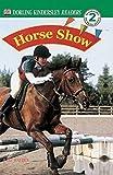DK Readers: Horse Show