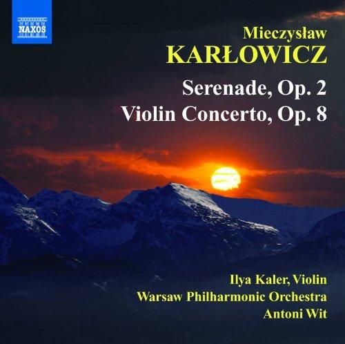 カルウォヴィチ:セレナードヴァイオリン協奏曲