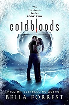 Hotbloods 2: Coldbloods by [Forrest, Bella]