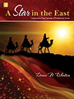 A Star in the East: Captivating Piano Settings of Traditional Carols