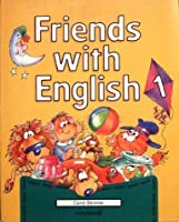 Friends with English: Bk. 1
