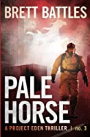 Pale Horse (Project Eden Thriller)