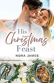 His Christmas Feast (Rainbow Cove Christmas, #1)
