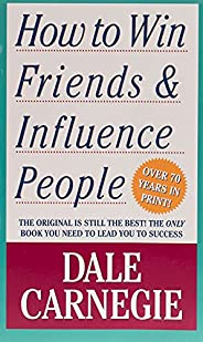 How to Win Friends & Influence Pe