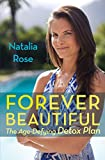 Forever Beautiful: The Age-Defying Detox Plan 画像