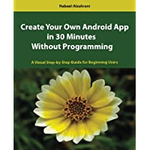 Create Your Own Android App in 30 Minutes Without Programming