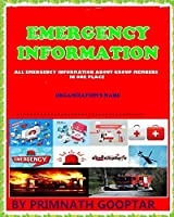 EMERGENCY INFORMATION: All emergency information about group members in one place