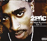 Nu Mixx Classics, Vol. 2 (Evolution: Duets and Remixes) by 2Pac (2007-08-07)