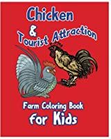 Chicken & Tourist Attraction. (Farm Coloring Book for Kids)