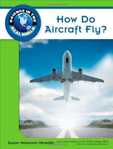How Do Aircraft Fly? (Science in the Real World)