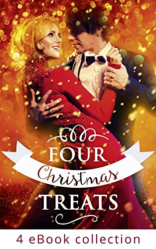 Four Christmas Treats: The Christmas Bride / Christmas Eve Marriage / Her Husband's Christmas Bargain / Christmas Bonus, Strings Attached (Mills & Boon e-Book Collections) (English Edition)