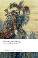 Greek Lyric Poetry (Oxford World's Classics) by Unknown(2008-12-15)