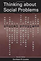 Thinking About Social Problems: An Introduction to Constructionist Perspectives (Social Problems & Social Issues)