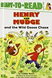 Henry and Mudge and the Wild Goose Chase
