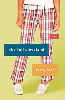 The Full Cleveland: A Novel by [Reed, Terry]