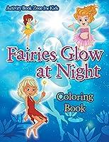 Fairies Glow at Night Coloring Book