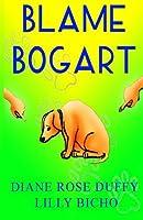Blame Bogart (Bogart Series)