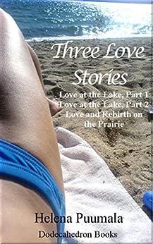 Three Love Stories by [Puumala, Helena]