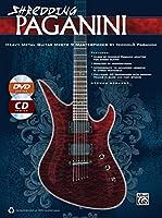 Shredding Paganini: Heavy Metal Guitar Meets 9 Masterpieces by Niccolo Paganini (Shredding Styles)
