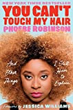 You Can't Touch My Hair: And Other Things I Still Have to Explain (English Edition)