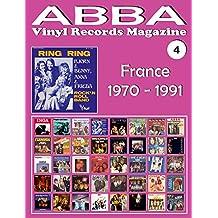 ABBA - Vinyl Records Magazine No. 4 - France (1970 - 1991): Discography edited by Vogue, Melba, Polydor, SAVA... - Full Color.