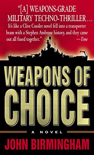 Weapons of Choice: A Novel (Axis of Time)