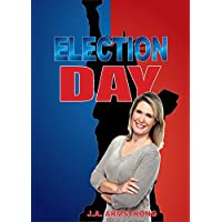 Election Day (By Design Book 10) (English Edition)