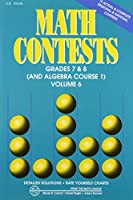 Math Contests - Grades 7 and 8 and Algebra Course 1: School Years 2006-2007 Through 2010-2011