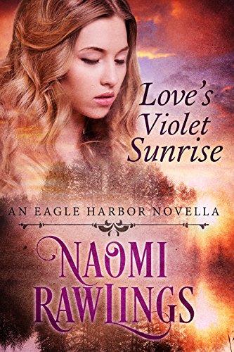 Love's Violet Sunrise: Historical Christian Romance (Eagle Harbor Book 0) (English Edition)の詳細を見る