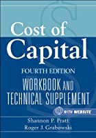 Cost of Capital: Workbook and Technical Supplement (Wiley Finance)
