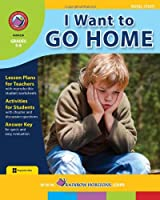 Rainbow Horizons A129 I Want to Go Home - Novel Study - Grade 5 to 6