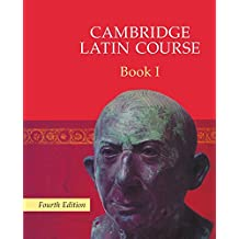 Cambridge latin course. Per le Scuole superiori. Con espansione online: Cambridge Latin Course Book 1