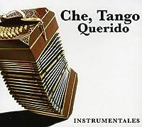 Che Tango Querido Instrumentales