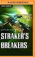 Straker's Breakers (Galactic Liberation)