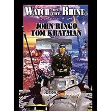 Watch on the Rhine: Die Wacht am Rhein (Legacy of the Aldenata Book 7)
