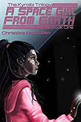 A Space Girl from Earth (The Kyroibi Trilogy Book 1) (English Edition)