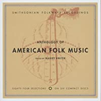 Anthology of American Folk Music (Edited by Harry Smith) by VARIOUS ARTISTS (1997-05-03)