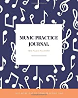 Music Practice Journal - Get more out of your practice time: Instrument Practice Planner & Journal - 8 x 10 Inch - Log 100 Practice Sessions (Blue Note Music)