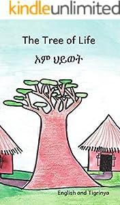 The Tree Of Life: Amazing Baobab Trees in Tigrinya and English (English Edition)