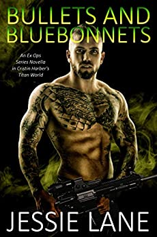 Bullets and Bluebonnets (Ex Ops Series Book 7) by [Lane, Jessie]