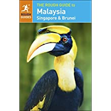 The Rough Guide to Malaysia, Singapore & Brunei (Rough Guide to...)