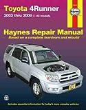 Toyota 4Runner, '03-'09 (Haynes Repair Manual)