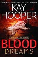 Blood Dreams (Bishop/Special Crimes Unit: Blood Trilogy)