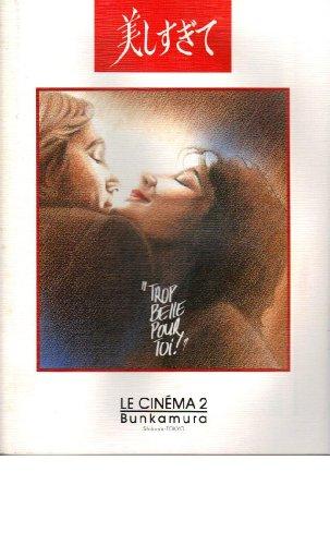 映画パンフレット 「美しすぎて」 監督/脚本 ベルトラン・ブリエ