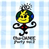 Cha‐DANCE PARTY