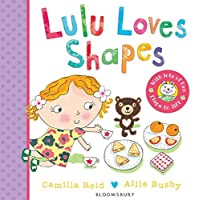 Lulu Loves Shapes by Camilla Reid(2015-03-24)