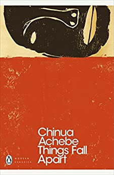 Things Fall Apart (The African Trilogy Book 1) by [Achebe, Chinua]
