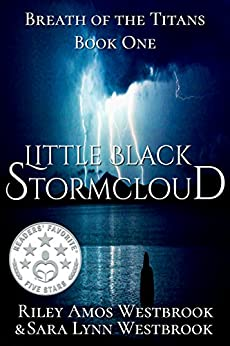 Little Black Stormcloud: Breath of the Titans by [Westbrook, Sara, Westbrook, Riley]